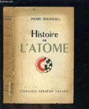 Histoire De L Atome - Couverture - Format classique