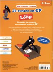 Cahier de vacances ; je rentre en CP avec Loup - 4ème de couverture - Format classique
