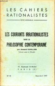 Les Cahiers Rationalistes - N°95 - Mars Avril 1947 / Les Courants Irrationalistes Dans La Philosohpie Contemporaine - Couverture - Format classique