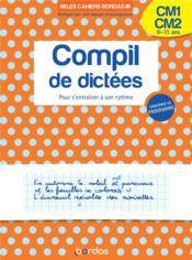 Compil de dictées ; cm1, cm2 ; 9/11 ans (édition 2020) - Couverture - Format classique