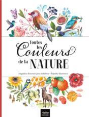 Toutes les couleurs de la nature - Couverture - Format classique