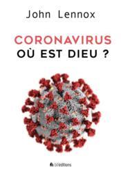 Coronavirus: où est Dieu? - Couverture - Format classique