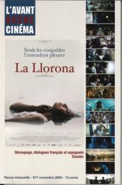 L'avant-scene cinema n 677 la llorona de jayro bustamante - Couverture - Format classique
