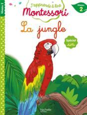 J'apprends à lire Montessori ; la jungle ; spécial un - Couverture - Format classique