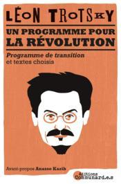 Le programme pour la révolution : le prrogramme de transition et textes inédits - Couverture - Format classique