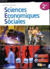 Sciences économiques et sociales ; 2nde ; manuel (édition 2008) - Couverture - Format classique