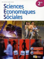 Sciences économiques et sociales ; 2nde ; manuel (édition 2008) - Intérieur - Format classique