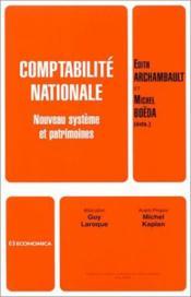 Comptabilite Nationale ; Nouveau Systeme Et Patrimoines - Couverture - Format classique