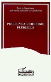 Pour une alcoologie plurielle - Couverture - Format classique