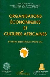 Organisations Economiques Et Cultures Africaines - Intérieur - Format classique