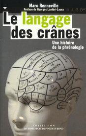 Le langage des cranes. histoire de la phrenologie - Intérieur - Format classique