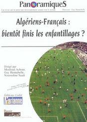 REVUE PANORAMIQUES N.62 ; Algériens-Français : bientôt finis les enfantillages ? - Intérieur - Format classique