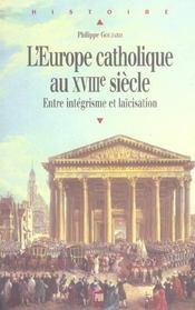 L'europe catholique au xviiie siecle entre integrisme et laicisation - Intérieur - Format classique