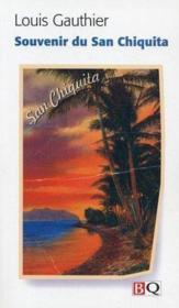 Souvenirs du San Chiquita - Couverture - Format classique