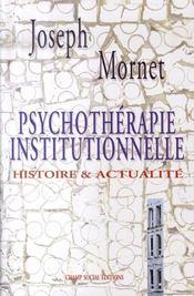 Psychothérapie institutionnelle t.1 - Intérieur - Format classique