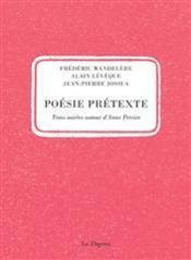 Poesie pretexte,3 soirees autour anne perrier - Couverture - Format classique