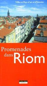 Promenades dans Riom ; villes et pays d'art et d'histoire - Couverture - Format classique