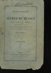 Oeuvres Completes De Alfred De Musset - Tome Premier - Poesies 1 - Couverture - Format classique
