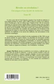 Chroniques d'une faculté de médecine t.3 ; révolte ou révolution ? - 4ème de couverture - Format classique
