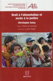 Droit à l'alimentation et accès a la justice - Couverture - Format classique