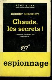 Chauds Les Secrets ! ( Dead Run ). Collection : Serie Noire N° 739 - Couverture - Format classique