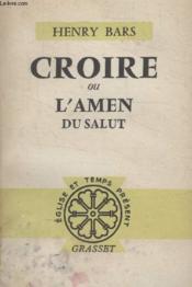 Croire Ou Lamen Du Salut. - Couverture - Format classique