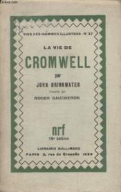 Collection Vies Des Hommes Illustres N° 27. La Vie De Cromwell. - Couverture - Format classique