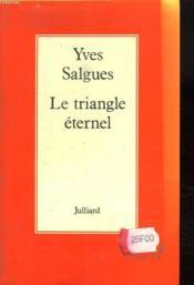Le Triangle Eternel. - Couverture - Format classique