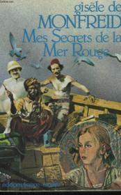 Mes Secrets De La Mer Rouge. - Couverture - Format classique