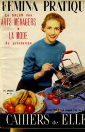 Cahiers De Elle - Femina Pratique N°32 - Le Salon Des Arts Menagers - La Mode De Printemps - Couverture - Format classique