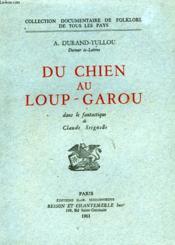 Du Chien Au Loup-Garou - Couverture - Format classique