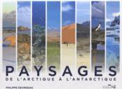 Paysages ; de l'arctique à l'antarctique - Couverture - Format classique