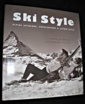 Ski style alpine interiors /anglais - Couverture - Format classique