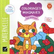 Coloriages magiques ; les animaux ; MS - Couverture - Format classique
