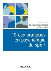 10 cas pratiques en psychologie du sport - Couverture - Format classique