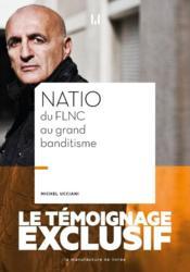 Natio, du FLNC au grand banditisme - Couverture - Format classique