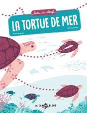 Suis du doigt la tortue de mer - Couverture - Format classique