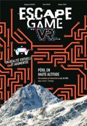 Escape game ; péril en haute altitude ; une aventure en immersion au Pic du Midi - Couverture - Format classique