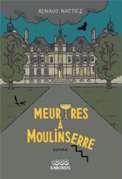 Meurtres à Moulinserre - Couverture - Format classique