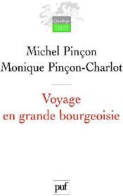 Voyage en grande bourgeoisie (2e édition) - Couverture - Format classique