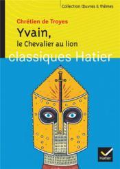 Le chevalier au lion (yvain) - Couverture - Format classique