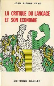 La critique du langage et son économie - Couverture - Format classique