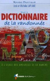Petit dictionnaire de la randonnée - Couverture - Format classique