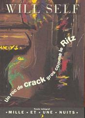 Un Roc De Crack Gros Comme Le Ritz - Intérieur - Format classique