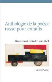 Anthologie de la poésie russe pour enfants - Couverture - Format classique