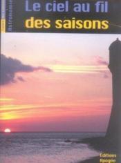 Le ciel au fil des saisons - Couverture - Format classique