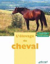 Élevage du cheval (édition 2005) - Couverture - Format classique