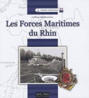 Les forces maritimes du Rhin - Couverture - Format classique