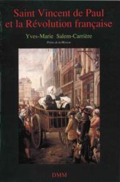 Saint Vincent De Paul Et La Revolution Francaise - Couverture - Format classique