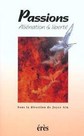 Passions ; aliénation et liberté - Intérieur - Format classique